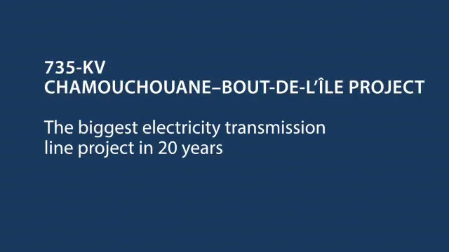 Launch of the construction of the 735-kV Chamouchouane–Bout-de-l'Île line and the new Judith-Jasmin substation